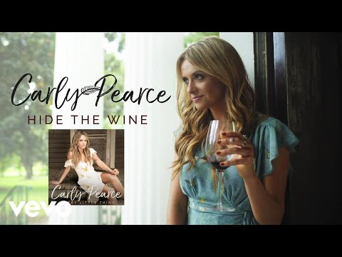 Carly Pearce - Hide The Wine (Static)