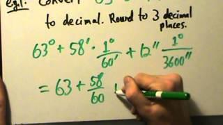 Trigonometry - Foundations - Degrees, Minutes, Seconds - Four Examples