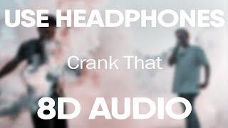 Soulja Boy – Crank That (8D AUDIO)
