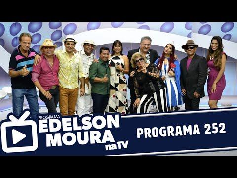 Edelson Moura na TV  Programa 252
