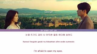 "ြGeorge (죠지) - "" Memories of the Alhambra"" OST part 4 (Color Coded Lyrics/Ham/Rom/Eng)"