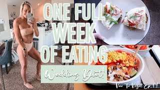 Wedding Diet! | FULL WEEK OF EATING! | VOW TO VOGEL