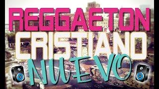 Genero Urbano Cristiano Mix Lo Mas Nuevo...