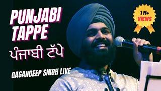 Punjabi Tappe ~ Gagandeep Singh Live ~ Naad Productions