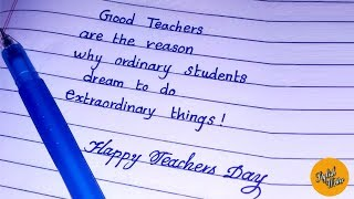How to write simple handwriting | How to write teachers day
