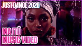 Just Dance 2020 presents MA ITŪ by Stella Mwangi | Official Music Video | Ubisoft [US]
