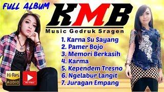 KMB GEDRUK SRAGEN FULL ALBUM Karna Ku Sayang TERBARU 2018