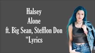 Halsey   Alone Ft. Big Sean, Stefflon Don (Lyrics)
