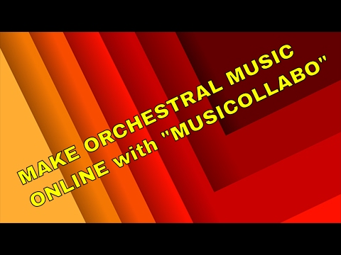 MAKE ORCHESTRAL MUSIC ONLINE with 🎵MUSICOLLABO🎵