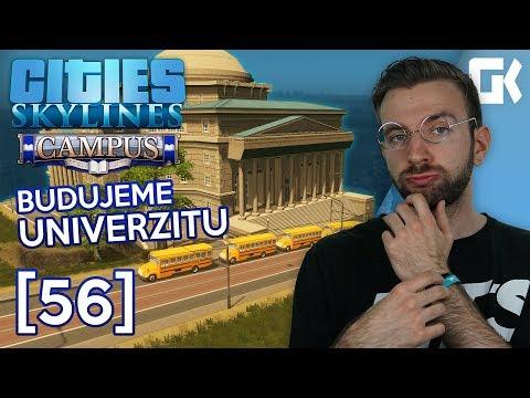 BUDUJEME UNIVERZITU ANEB CAMPUS DLC! | Cities Skylines S02 #56