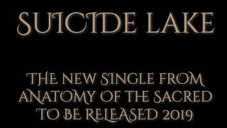 Suicide Lake - New Single - Coming Soon!