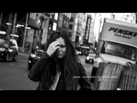 Jama - This way (Original mix)