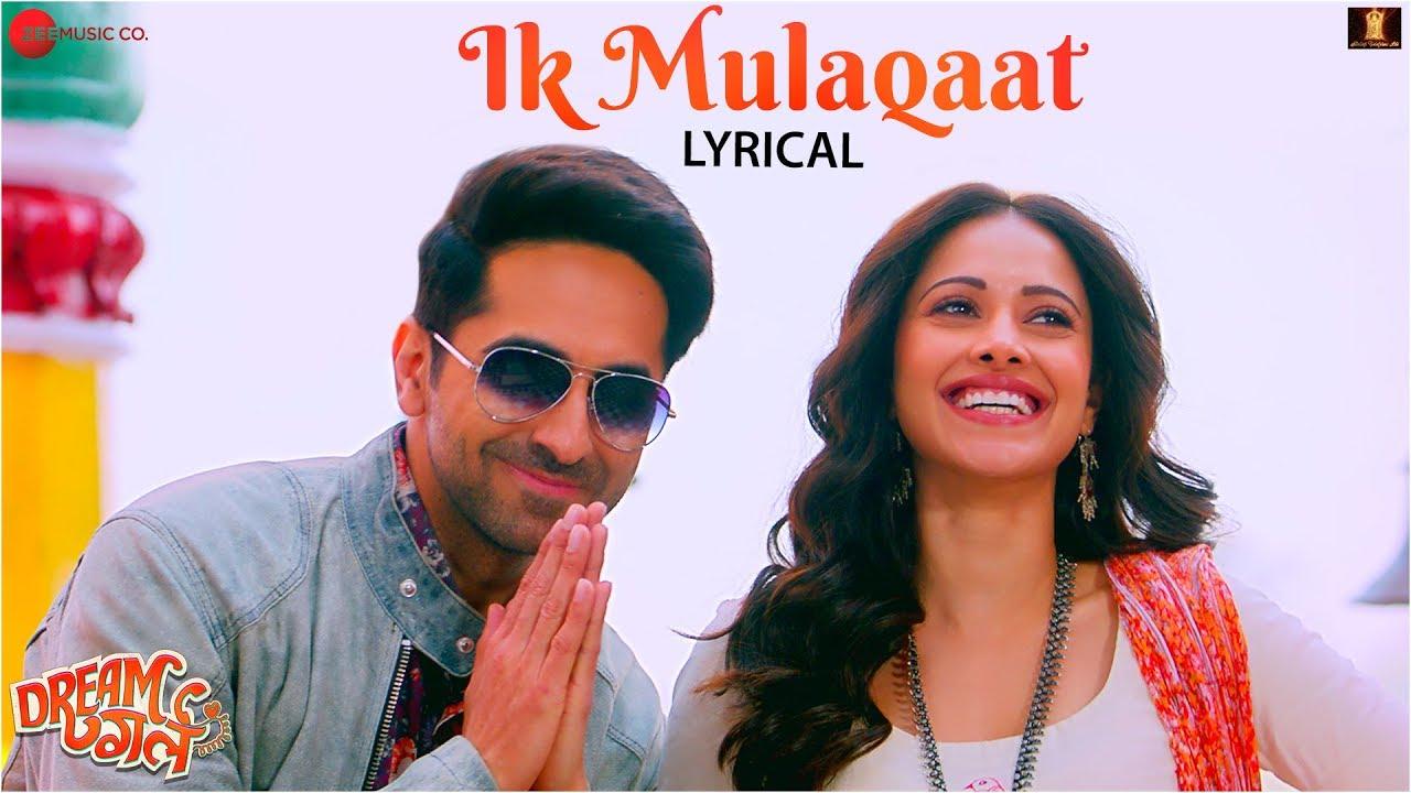 Ik Mulaqaat Lyrics - Dream Girl| Meet Bros Ft.Altamash Faridi & Palak Muchhal Lyrics