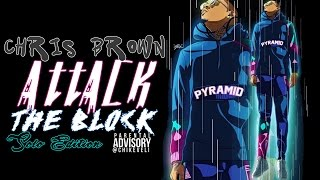 Chris Brown - Attack The Block Solo Edition (FULL MIXTAPE)