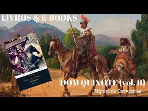 DOM QUIXOTE II - Cervantes