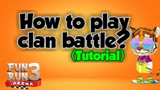 Fun Run 3 | How to play CLAN BATTLE? (Tutorial)