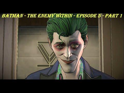 Batman - The Enemy Within - Episode 5 - Part 1