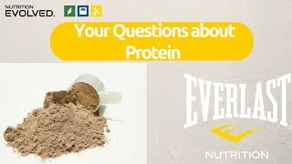 Your Questions About Protein Answered (everything you need to know)