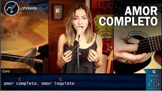 Amor Completo MON LAFERTE | Cover Christianvib Ft Nana Mendoza