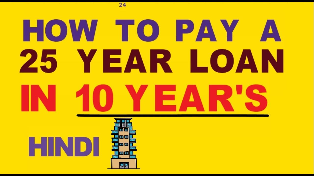 Mortgage payment ideas 25 year Loan Paid in ten years's How thumbnail