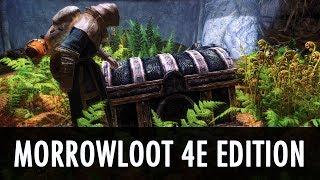 Skyrim Mod: Morrowloot 4E Edition