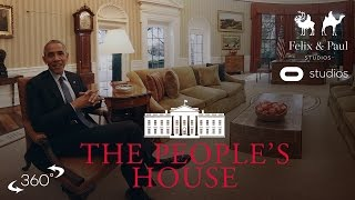 The People's House - Inside the White House with Barack and Michelle Obama