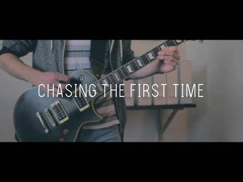 Chasing The First Time - Three Days Grace - Guitar Cover