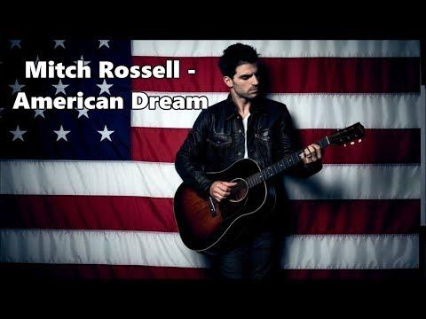 Mitch Rossell - American Dream - Lyrics