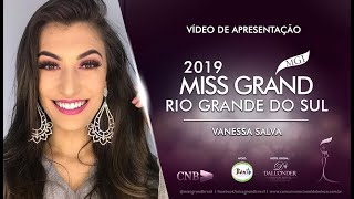 Vanessa Salva Miss Grand Rio Grande do Sul 2019 Presentation Video