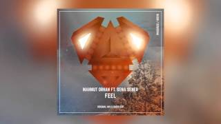 Mahmut Orhan - Feel feat. Sena Sener (Radio Edit) [Cover Art]
