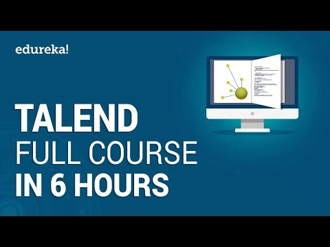 Talend Full Course - Learn Talend in 6 Hours | Talend Tutorial For ...