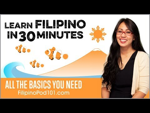 Learn Filipino in 30 Minutes - ALL the Basics You Need - YouTube