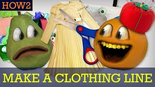 HOW2: How to Make a Clothing Line