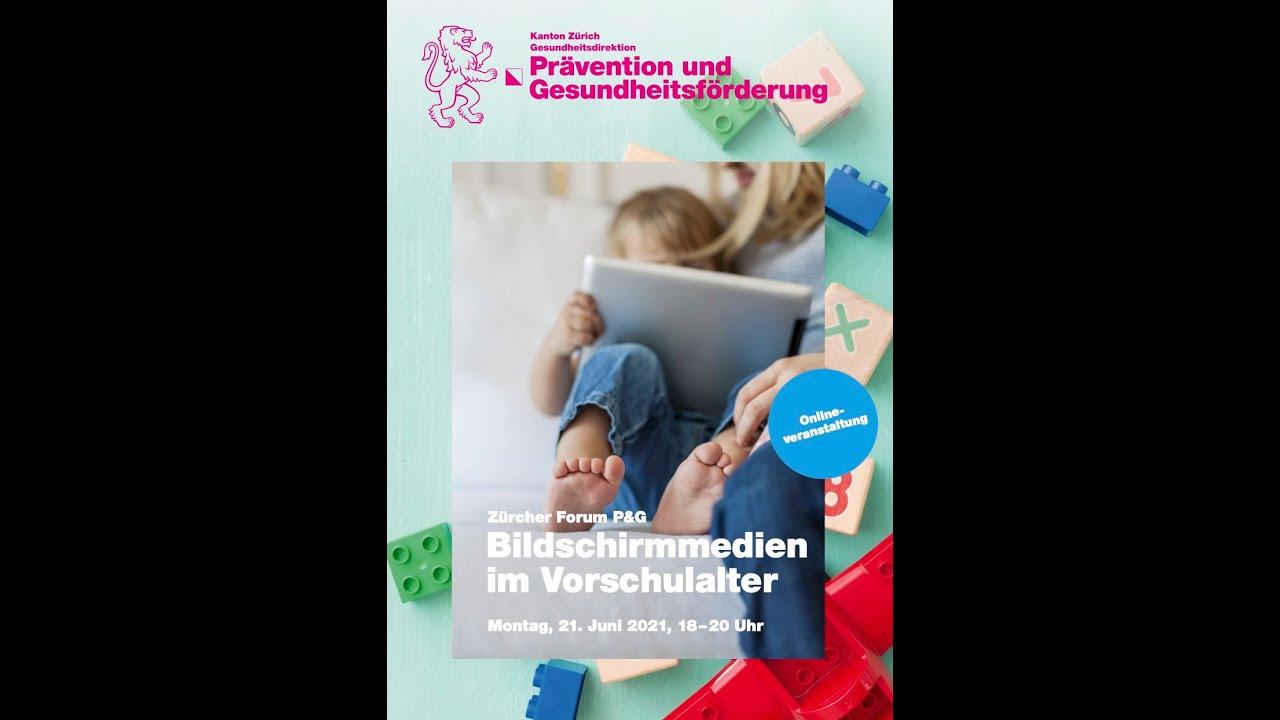 Zürcher Forum P&G «Bildschirmmedien im Vorschulalter»