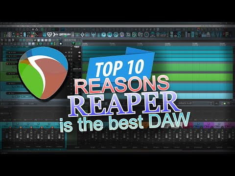 Top 10 Reasons Reaper is the Best DAW