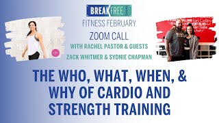 BREAK FREE Community February call on Fitness with Rachel Pastor, Zack Whitmer, & Sydnie Chapman