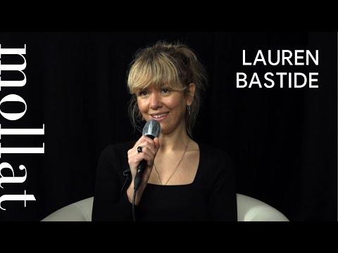 Lauren Bastide - La poudre. Volume 1, Ecrivain-es & musiciennes
