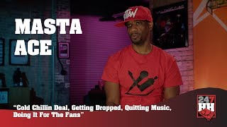 Masta Ace - Cold Chillin Deal, Getting Dropped & Doing It For The Fans (247HH Exclusive)