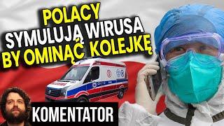 Polacy Symulują Zarażenie Wirusem by Ominąć Kolejkę do Lekarza Analiza Komentator Pieniądze Film PL