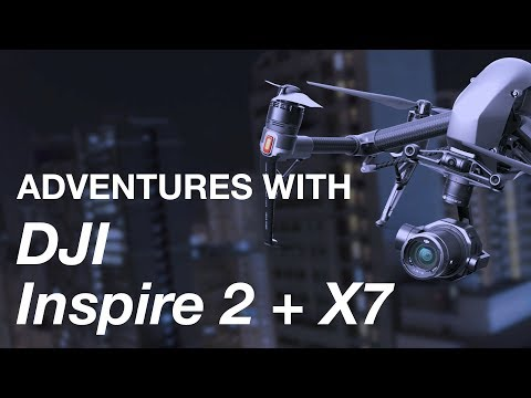 adventures-with-dji-inspire-2--zenmuse-x7