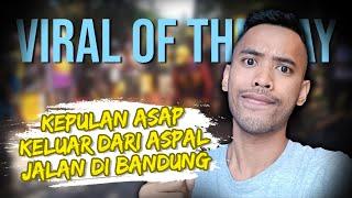 VIRAL HARI INI: Video Kepulan Asap Keluar dari Aspal Jalan di Bandung, Ini Penyebabnya
