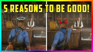 5 Reasons Why Being A Good, Honorable Outlaw Is BETTER In Red Dead Redemption 2! (RDR2)