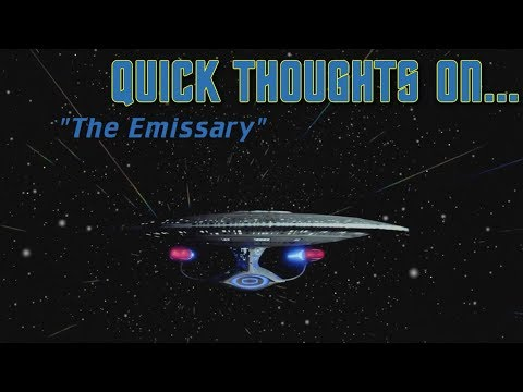 Quick Thoughts On... - The Emissary