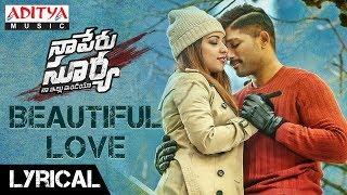 Beautiful Love Song Lyrics from Naa Peru Surya Naa Illu India - Allu Arjun
