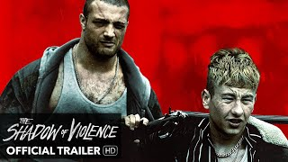 THE SHADOW OF VIOLENCE Trailer - [HD] Mongrel Media