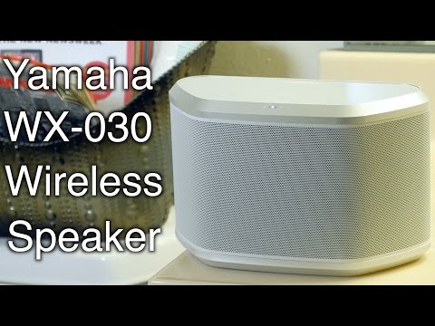 Yamaha MusicCast WX-030 Wireless Speaker Review  & Sound Test