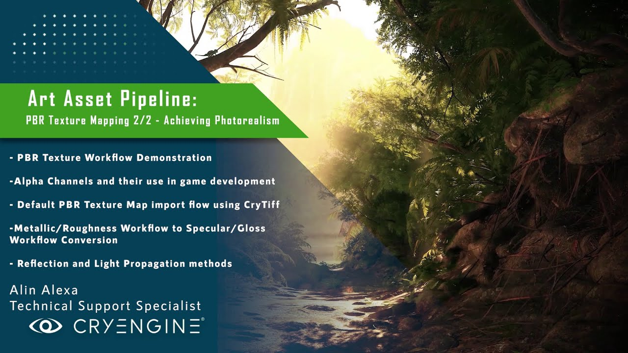 CRYENGINE Tutorial - Art Asset Pipeline: PBR Texture Mapping 2/2 - Achieving Photorealism