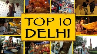 Top 10 Things To Do/See    New Delhi