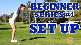 [Golf with Aimee] Swing like Aimee BEGINNER SERIES 001: SET UP