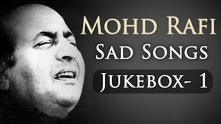 Mohd Rafi Sad Songs Top 10 - Jukebox 1 - Bollywood Evergreen Sad Song Collection {High Quality Mp3}
